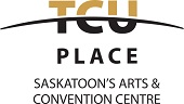 TCU Place – Saskatoon's Arts & Convention Centre